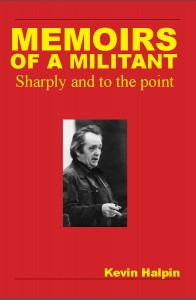 Memoirs_of_a_militant_Kevin_Halpin1-196x300